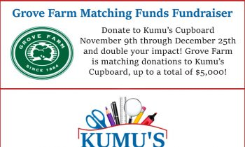2020 Grove Farm Matching Funds Fundraiser